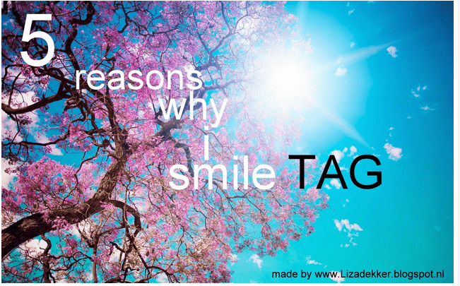 TAG: 5 Reasons why i smile
