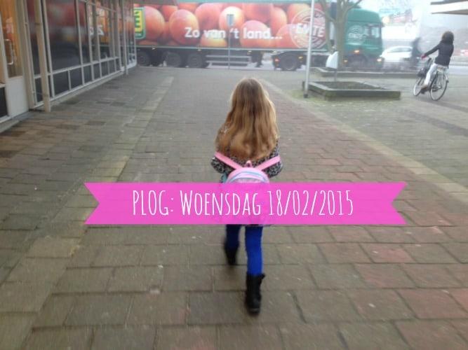 PLOG: WOENSDAG 18/02/2015
