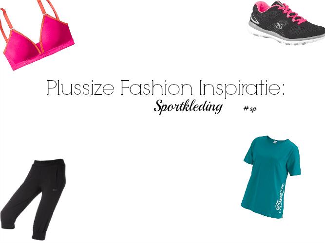 PLUSSIZE FASHION | SPORTKLEDING INSPIRATIE