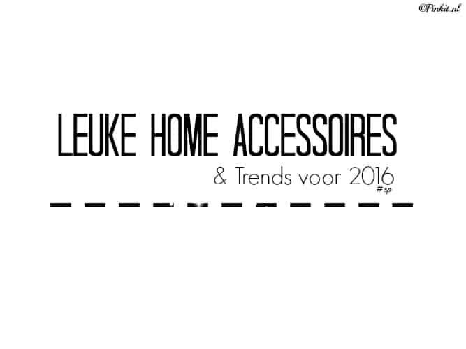 LIFESTYLE | LEUKE HOME ACCESSOIRES