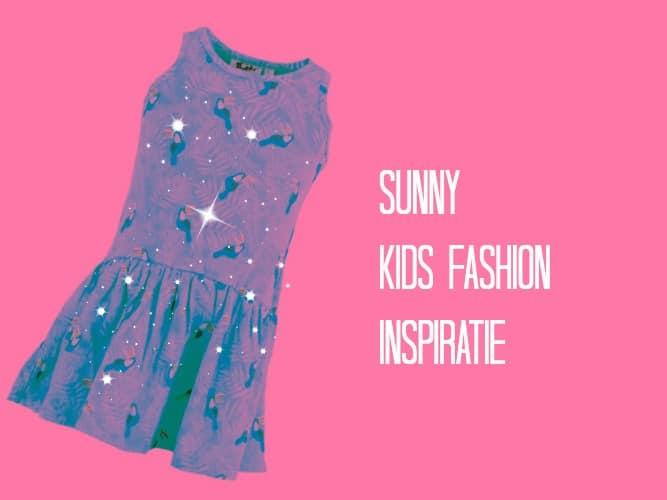 SUNNY KIDS FASHION INSPIRATIE