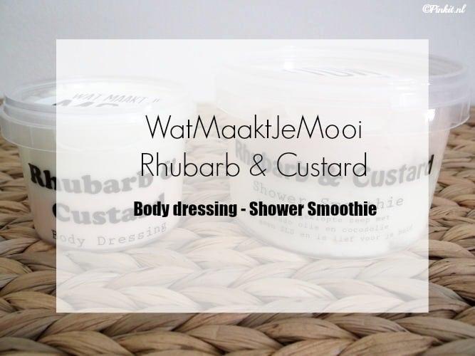 BEAUTY | 2 X RHUBARB & CUSTARD – WATMAAKTJEMOOI.NL