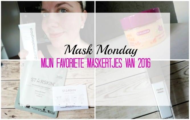 MASK MONDAY | MIJN FAVORIETE MASKERTJES VAN 2016